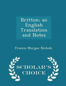 Britton; An English Translation and Notes - Scholar's Choice Edition