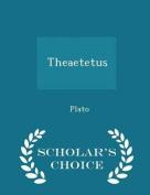 Theaetetus - Scholar's Choice Edition