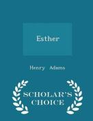 Esther - Scholar's Choice Edition