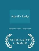 April's Lady - Scholar's Choice Edition