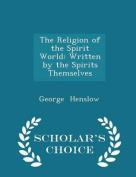 The Religion of the Spirit World