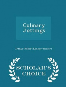 Culinary Jottings - Scholar's Choice Edition