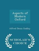 Aspects of Modern Oxford - Scholar's Choice Edition