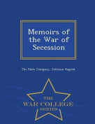 Memoirs of the War of Secession - War College Series