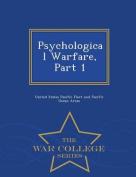 Psychological Warfare, Part 1 - War College Series