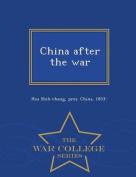 China After the War - War College Series