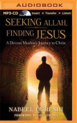 Seeking Allah, Finding Jesus [Audio]