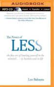 The Power of Less [Audio]