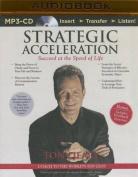 Strategic Acceleration [Audio]