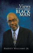 Views of a Southern Black Man