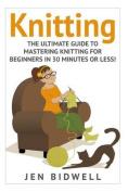 Knitting: Knitting for Beginners