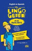 The Lingo Guide for Builders; La Lingo Guide Para Constructores [MUL]