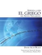 Aprenda a Leer El Griego del Nuevo Testamento [Spanish]