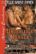 Undeniable Hunger [Montana Double Riders 6]