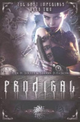 Prodigal & Riven (Flip Book Edition)  : The Lost Imperials