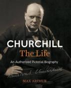 Churchill the Life