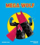 Mega Wolf (Mega Hero Books)