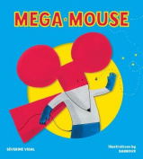 Mega Mouse (Mega Hero Books)