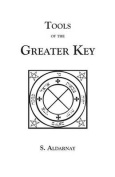 Tools of the Greater Key