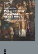Melchizedek Passages in the Bible