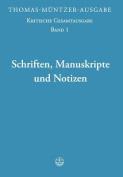 Thomas-Muntzer-Ausgabe / Schriften, Manuskripte Und Notizen [GER]