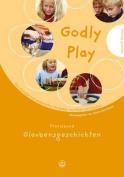 Godly Play: Das Konzept Zum Spielerischen Entdecken Von Bibel Und Glauben [GER]