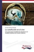 La Autoficcio N En El Cine [Spanish]