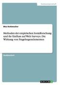 Methoden Der Empirischen Sozialforschung Und Ihr Einfluss Auf Web Surveys. Die Wirkung Von Fragebogenelementen [GER]