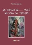 "Un Cadeau Du... Passe ""Un Dono Dal Passato"" [ITA]"