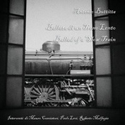 Ballata Di Un Treno Lento. Ballad of a Slow Train [ITA]