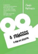 8 Filmssss [ITA]