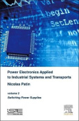 Power Electronics Applied to Industrial Systems and Transports, Volume 3
