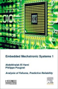 Embedded Mechatronic Systems, Volume 1