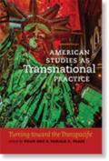 American Studies as Transnational Practice