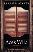 ACE'S WILD (Spice)