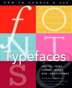 Fonts and Typefaces Made Easy