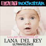 Lullaby Renditions of Lana Del Rey