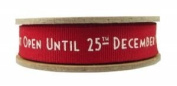 East Of India Christmas Ribbon 3Meter 'Do Not Open Until 25Th December' In Red