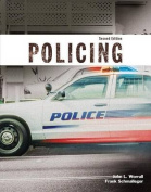 Policing (Justice Series), Student Value Edition with Mylab Criminal Justice with Pearson Etext -- Access Card Package