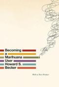 Becoming a Marihuana User