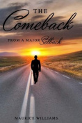The Comeback from a Major Setback