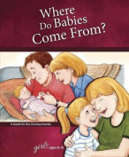 Where Do Babies Come From.