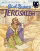 God Saves Jerusalem (Arch Books