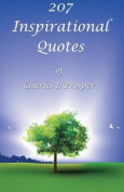 207 Inspirational Quotes of Charles I. Prosper