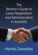 The Retailer's Guide to Lease Negotiation and Administration in Australia