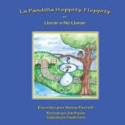La Pandilla Hoppity Floppity En Llorar O No Llorar [Spanish]