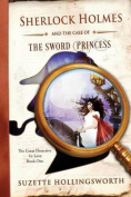Sherlock Holmes and the Case of the Sword Princess