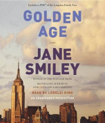 The Golden Age (Last Hundred Years Trilogy [Audio]