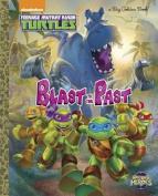 Blast to the Past! (Teenage Mutant Ninja Turtles