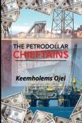 The Petrodollar Chieftains
